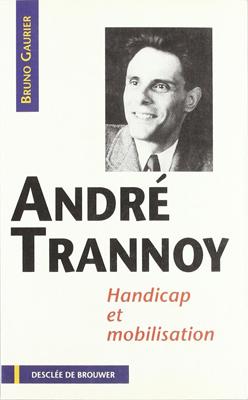 André Trannoy : handicap et mobilisation